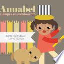 Annabel siempre en movimiento