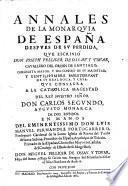 Annales de la monarquia de Espana despues de su perdida (etc.)