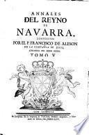 Annales del Reyno de Navarra. Vol. 2&3 edited, with a continuation, by F. de Aleson