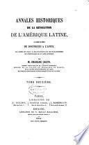 Annales historiques de la révolution de l'Amérique latine