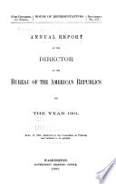 Annual Report of the Director of the Bureau of the American Republics for the Year ...