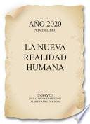 AÑO 2020. LA NUEVA REALIDAD HUMANA