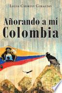 Añorando a Mi Colombia