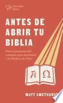Antes de abrir tu Biblia