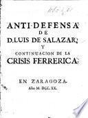 Anti-defensa de L. de Salazar, y continuacion de la crisis Ferrerica