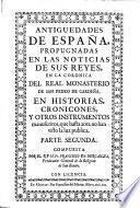 Antiguedades de Espana, propugnadas en las noticias de sus Reyes, y Condes de Castilla la vieja