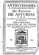 Antiguedades y cosas memorables del principado de Asturias