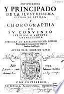 Antiguedades y principado de la ilustrissima ciudad de Seuilla y chorographia de su conuento iuridico, o antigua chancilleria ...
