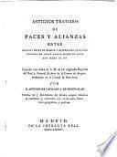 Antiguos tratados de paces y alianzas entre algunos reyes de Aragon y diferentes principes infieles de Asia y Africa desde el siglo XIII hasta el XV