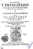 Antigvedades, y principado de la ilvstrissima civdad de Sevilla