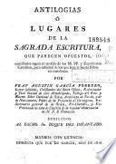 Antilogias, ó, Lugares de la Sagrada Escritura, que parecen opuestos