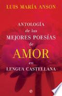 Antología de las mejores poesías de amor en lengua española