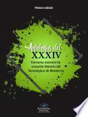 Antología del XXXIV Concurso Nacional de Creación Literaria del Tecnológico de Monterrey
