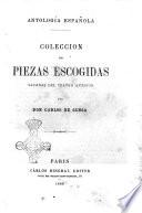 Antologia espanola Coleccion de piezas escogidas sacadas del teatro moderno por Don Carlos de Ochoa
