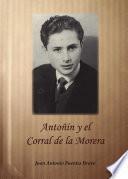 Antoñin y el Corral de la Morera