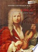 Antonio Vivaldi. Il prete rosso