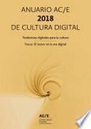 Anuario AC/E de cultura digital 2018