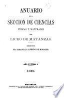 Anuario de la Sección de ciencias físicas y naturales del Liceo de Matanzas