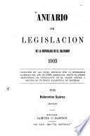 Anuario de legislación de la república de el Salvador