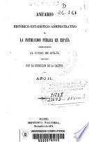 Anuario histórico-estadístico-admnistrativo de instrucción pública, correspondiente al curso 1873-74