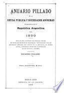 Anuario Pillado de la deuda pública y sociedades anónimas establecidas en la república Argentina