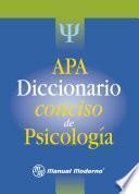 APA. Diccionario conciso de psicología