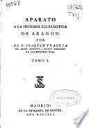 Aparato a la historia eclesiastica de Aragon