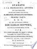 Aparato a la monarchia antigua de las Españas en los tres tiempos del mundo, el adelon, el mithico y el historico