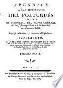 Apéndice a las Reflexiones del portugués sobre el memorial del Padre general de los jesuítas presentado a... Clemente XIII