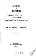 Apéndice Al Levantamiento y Guerra De Cataluna en tiempo de don Juan II. ... Tomo XIII.