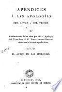 Apéndices á las Apologías del altar y del trono