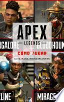 APEX Legends: Cómo jugar