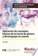 Aplicación de conceptos básicos de la teoría de género y del lenguaje no sexista. Servicios socioculturales y a la comunidad. Unidad Formativa Transversal