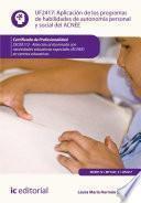 Aplicación de los programas de habilidades de autonomía personal y social del ACNEE. SSCE0112