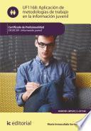Aplicación de metodologías de trabajo en la información juvenil. SSCE0109
