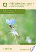 Aplicación de métodos de control fitosanitarios en plantas, suelo e instalaciones. AGAF0108