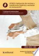 Aplicación de normas y condiciones higiénico-sanitarias en restauración. HOTR0108