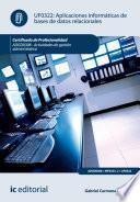 Aplicaciones informáticas de bases de datos relacionales. ADGD0308 - Actividades de gestión administrativa
