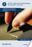 Aplicaciones informáticas de la gestión comercial. ADGD0308