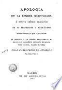 Apología de la lengua bascongada, ó, Ensayo crítico filosófico de su perfeccion y antigüedad sobre todas las que se conocen