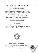 Apología de Quinto Septimio Florente Tertuliano ... contra los gentiles en defensa de los christianos