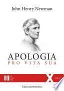 Apologia pro Vita Sua. Edición conmemorativa