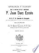 Apología y elogio del v. doctor Sutil y Mariano, P. Juan Duns Escoto