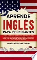 Aprende Inglés Para Principiantes