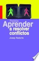 Aprender a resolver conflictos