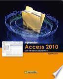 Aprender Access 2010 con 100 ejercicios prácticos