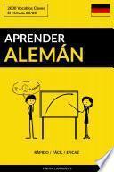 Aprender Alemán - Rápido / Fácil / Eficaz