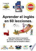Aprender el inglés en 60 lecciones.