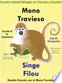 Aprender Francés: Francés para niños. Mono Travieso Ayuda al Sr. Carpintero - Singe Filou aide M. Charpentier