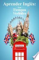 Aprender Inglés: Los Tiempos Verbales